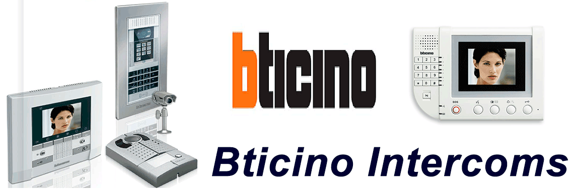Bticino Intercom Systems Installation Supply repair service
