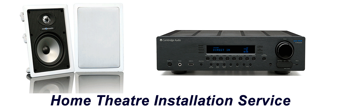 Home Theatre installation supply repair service
